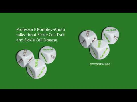 Sickle Cell Trait and Sickle Cell Disease - Professor Felix