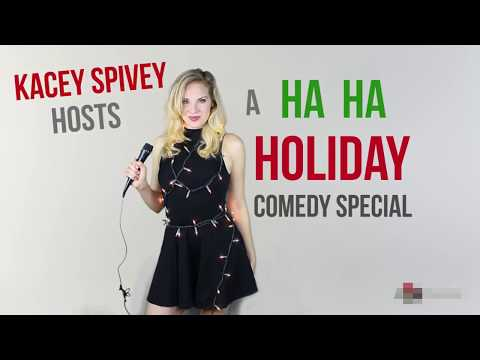 Ha Ha Holiday Special with Kacey Spivey