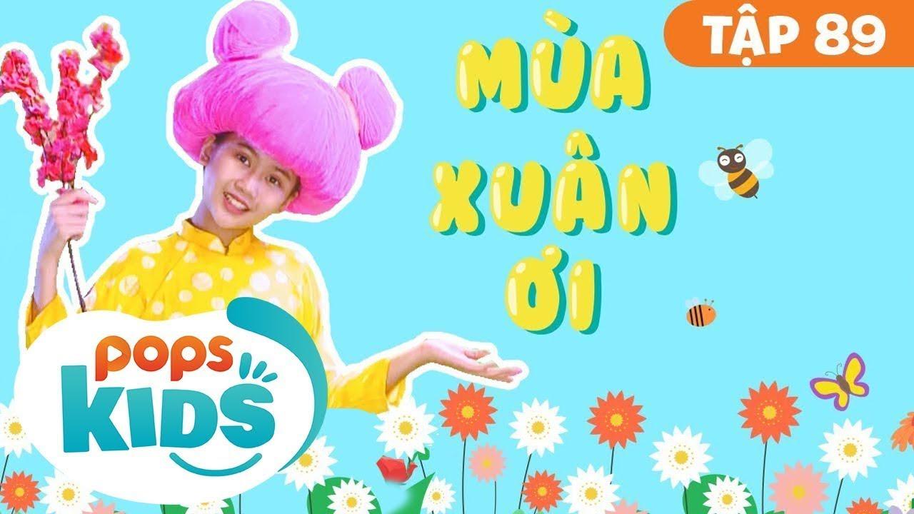 Mầm Chồi Lá Tập 89 - Mùa Xuân Ơi | Nhạc thiếu nhi remix sôi động | Vietnamese Songs For Kids