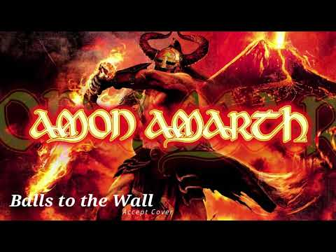 Amon Amarth - Balls to the Wall