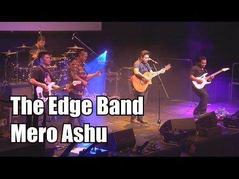 Mero Ashu (The Edge Band, Live)