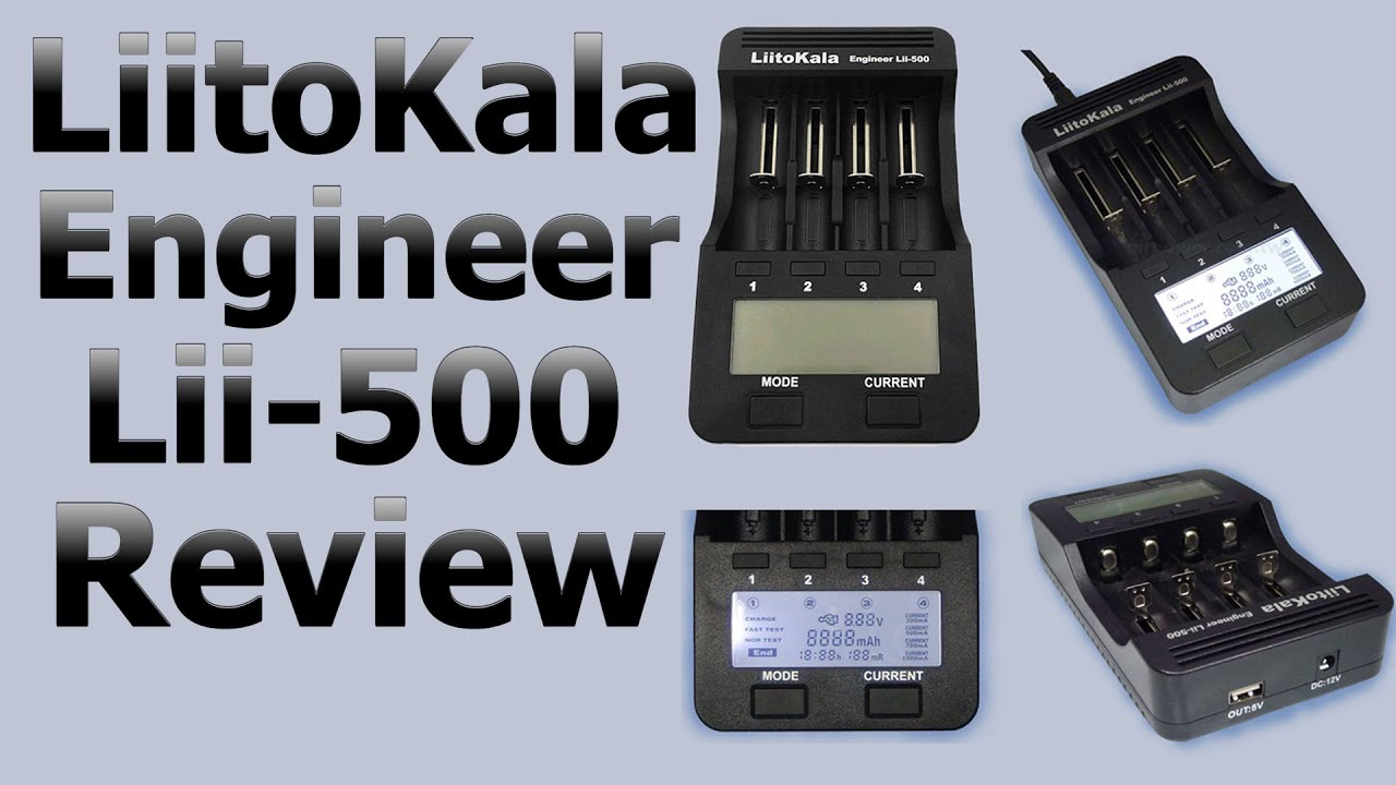 Liitokala Lii 500 Engineer Review Battery Charger Youtube Bay 9 Volt Smart 8 X 300 Mah Accupower Nimh