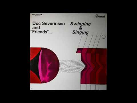 Doc Severinsen And Friends – Swinging And Singing ( Full Album )
