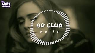 Adele - Hello || 8D Audio (🎧 (Use hand free and close your eyes for the best experience)