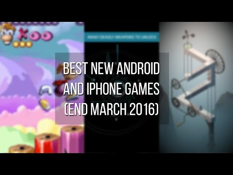 Best new Android and iPhone games (end March 2016)