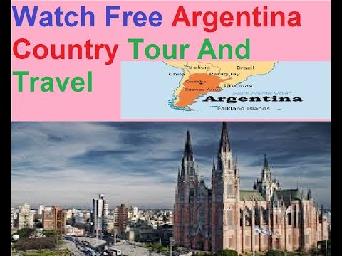 Travel Guide : Argentina Full Information