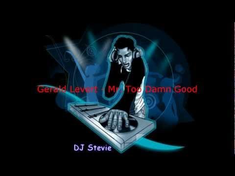 Gerald Levert - Mr. Too Damn Good.wmv