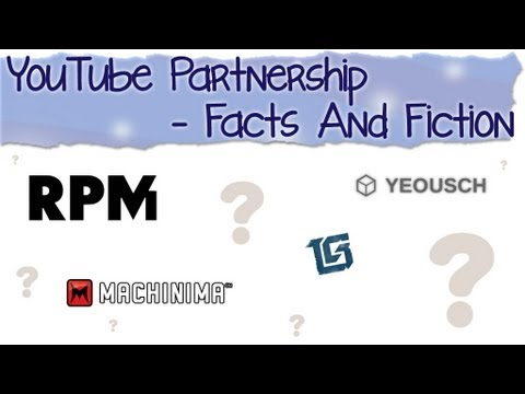 YouTube Partnership - Facts And Fiction