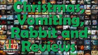 Christmas, Vomiting, Rabbit and Reviews