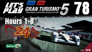 Let's Play Gran Turismo 5 - Part 78 - 24 Hours of Le Mans - Hours 1-8