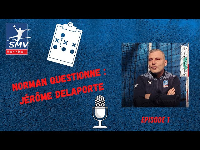 Norman Questionne - Episode 1 - Jérôme Delaporte