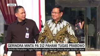 Gerindra Minta PA 212 Pahami Tugas Prabowo
