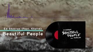 Gambar cover Ed Sheeran - Beautiful People (feat. Khalid) Audio HQ