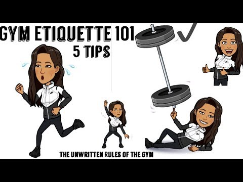Gym Etiquette 101 2019 (What not to do!)