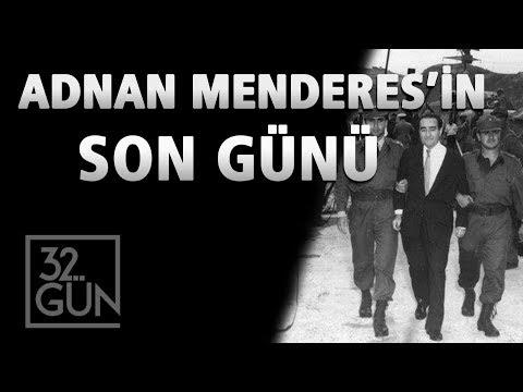 Adnan Menderes'in Son Günü    17 Eylül 1961   32. Gün Arşivi