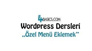Wordpress Özel Menü Ekleme 4Basics.com