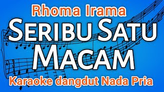 Seribu Satu Macam - Karaoke dangdut (Rhoma Irama) tanpa vocal
