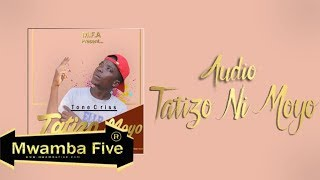 Tone Criss - Tatizo Ni Moyo (Official Music Audio)