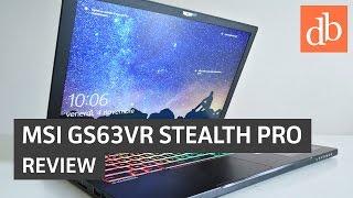 MSI GS63VR Stealth Pro: recensione • Ridble