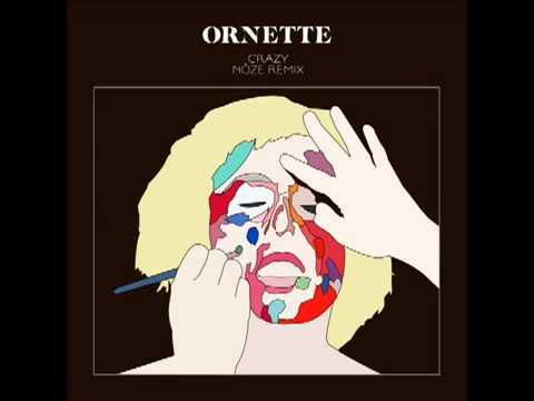 Ornette - Crazy (Nôze remix) [Official].