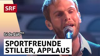 Sportfreunde Stiller - Applaus, Applaus - SRF bi de Lüt - Live 2013