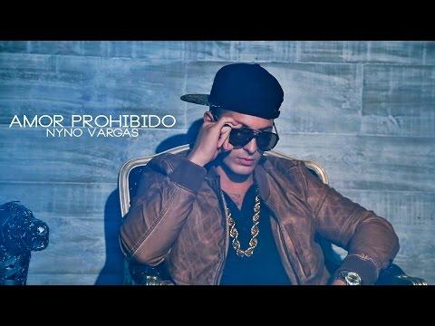 Nyno Vargas - Amor Prohibido (+ Letra)