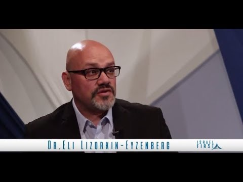 Israel First TV Programme 28 - The Israel Study Center - Dr. Eli Lizorkin-Eyzenberg