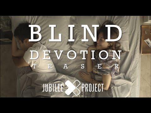 Blind Devotion Jubilee Project Teaser Youtube