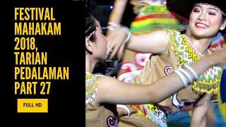 Festival Mahakam 2018, Tarian Pedalaman Part 27