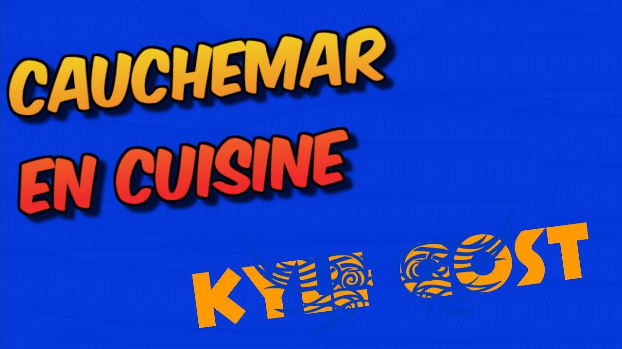Kyle gost cauchemar en cuisine youtube - Cauchemars en cuisine ...