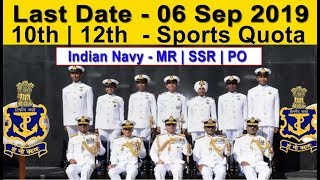 10th Pass Indian Navy Open Rally Direct Job MR , SSR Officer Entry 2019 Latest Navy Job