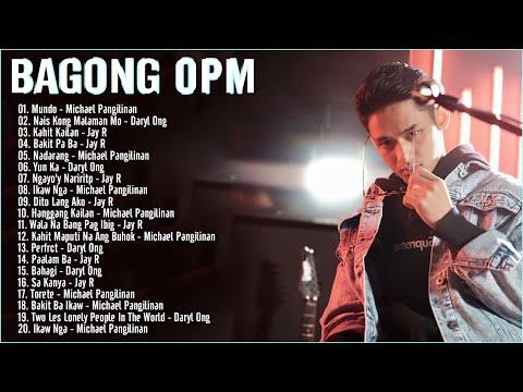 Bagong NEW OPM Playlist 2021:  Michael Panginilan, Daryl Ong, Jay R   Tagalog Kanta Playlist 2021