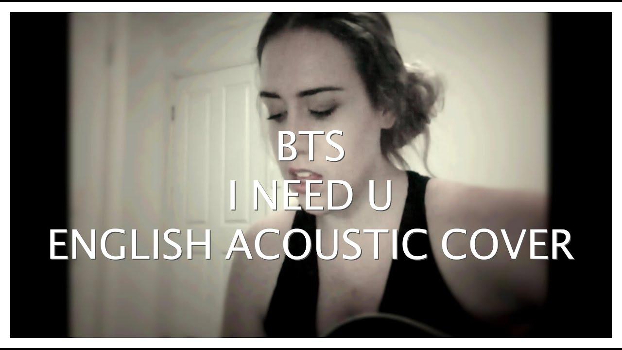 BTS - I Need U (English Cover) Acoustic