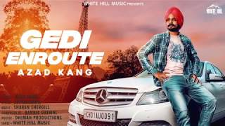 Gedi Enroute (Motion Poster) Azad Kang | Releasing on 24th July | White Hill Music