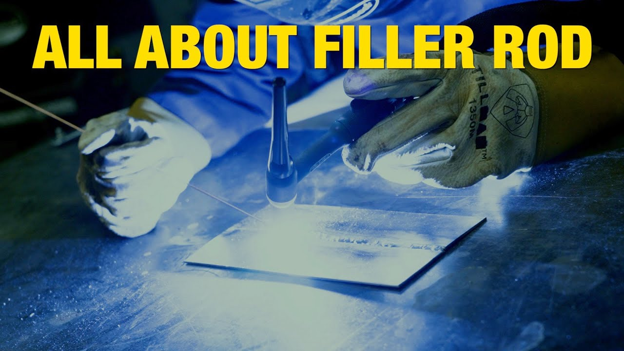 Download Everything You Need to Know about TIG Filler Rod! Eastwood