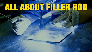 Everything You Need to Know about TIG Filler Rod! Eastwood