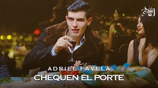 "Adriel Favela ""Chequen El Porte"" (Video Oficial)"