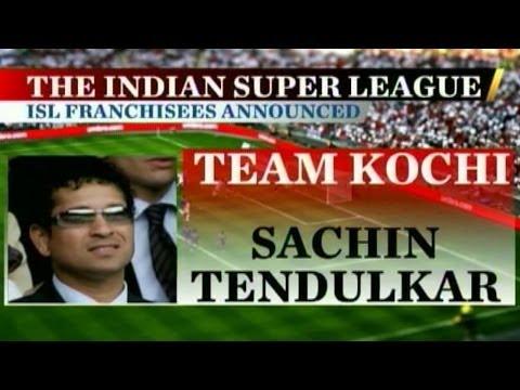 Sachin bags Kochi in Indian Super Football League