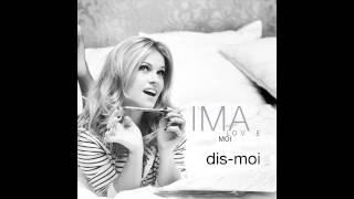 DIS-MOI  (IMA)