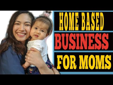 HOME BASED BUSINESS FOR MOMS