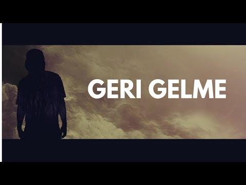 Şanışer ft. Atakan - Geri Gelme