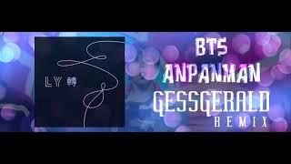 BTS () - ANPANMAN (Gess Gerald Remix)