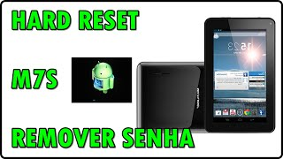 REMOVER SENHA - FORMATAR - tablet M7s multilaser DUAL CORE