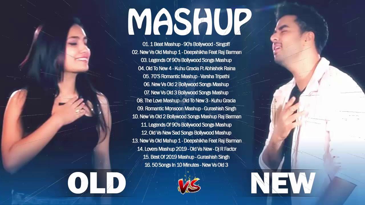 Old Vs New Bollywood Mashup Songs 2020 : Hindi Mashup Songs Old To New mashup| TOP indian songs 2020
