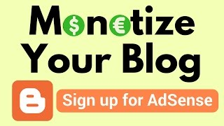How to monetize your Blogger blog with AdSense ads
