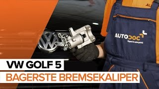 Skift Bremsecaliper VW EOS - videovejledning
