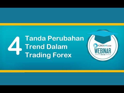 Strategi Trading | 4 Tanda Perubahan Trend dalam Trading Forex