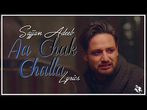 Aa Chak Challa   Lyrics   Sajjan Adeeb   Jay K   Latest Punjabi Song 2017   Syco TM