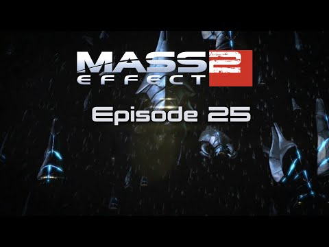 Mass Effect 2: The Movie [Episode 25] [The End]