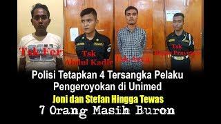 Download Video Polisi Ungkap 4 Peran Satpam Unimed Pengeroyok Joni dan Stefan Hingga Tewas MP3 3GP MP4